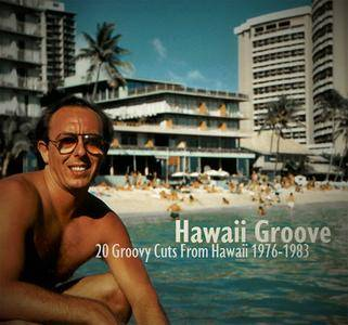 VA - Hawaii Groove! 20 Groovy Cuts From Hawaii 1976-1983 **[RE-UP]**