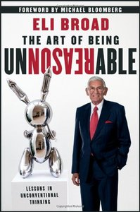 The Art of Being Unreasonable: Lessons in Unconventional Thinking (repost)
