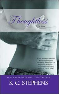 «Thoughtless» by S.C. Stephens