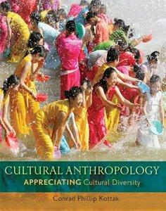 Cultural Anthropology: Appreciating Cultural Diversity, 14th edition