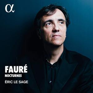 Eric Le Sage - Fauré: Nocturnes (2019)