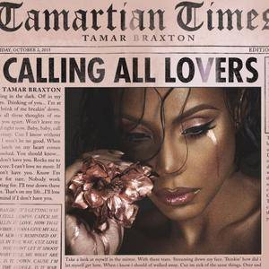 Tamar Braxton - Calling All Lovers (Deluxe Edition) (2015) [Official Digital Download]