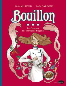 Bouillon - Les Saveurs de l'Intrépide Eugénie