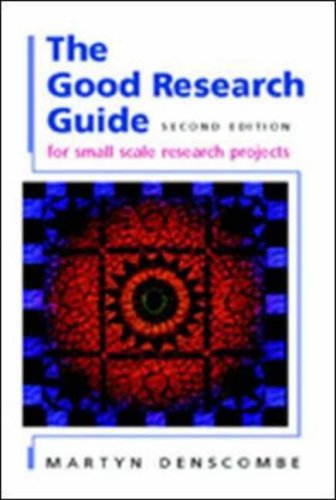 The Good Research Guide for small-scale social research projectsm, 2nd edition