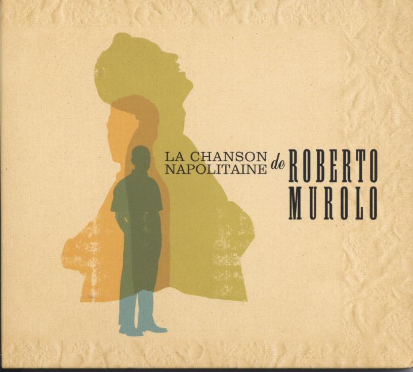 Roberto Murolo - La Chanson Napolitaine de Roberto Murolo  (2005)