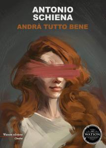 Antonio Schiena - Andrà tutto bene