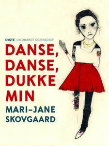 «Danse, danse, dukke min» by Mari-Jane Skovgaard