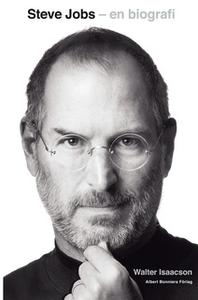 «Steve Jobs - en biografi : En biografi» by Walter Isaacson