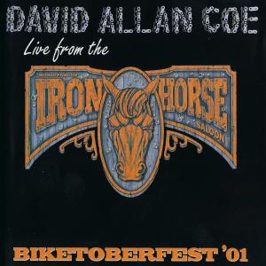 David Allan Coe - Live from the Iron Horse: Biketoberfest '01 (2002/2019)