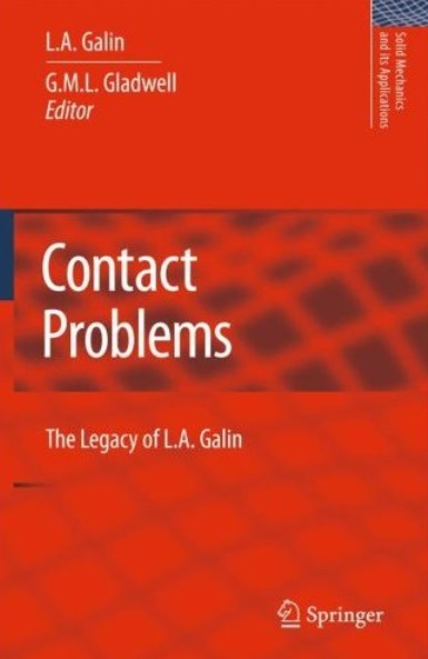 Contact Problems: The legacy of L.A. Galin [Repost]