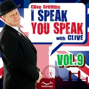 «I Speak You Speak with Clive Vol. 9» by Clive Griffiths