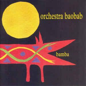 Orchestra Baobab - Bamba (1993)