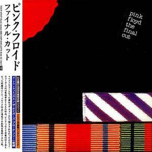 Pink Floyd - The Final Cut (1983) [Toshiba EMI TOCP-67407, Japan]