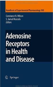 Adenosine Receptors in Health and Disease (repost)