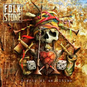 Folkstone - Diario Di Un Ultimo (2019) [Bonus DVD Live]