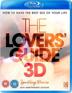 The Lovers' Guide 3D - Igniting Desire: How to have the best sex of your life (2010)