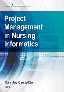 Project Management in Nursing Informatics
