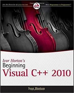 Ivor Horton's Beginning Visual C++ 2010 [Repost]