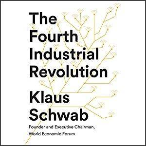 The Fourth Industrial Revolution [Audiobook]