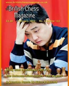 British Chess Magazine • Volume 132 • February 2012