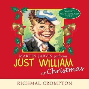 «Just William at Christmas» by Richmal Cromptom