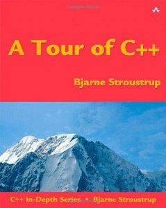 A Tour of C++ (C++ In-Depth) (Repost)