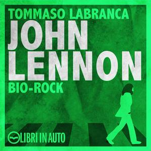 «John Lennon» by Tommaso Labranca