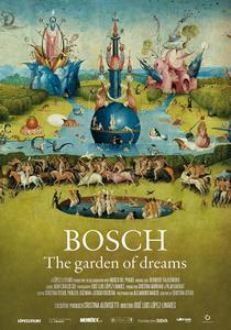 Bosch, the garden of dream / El Bosco. El jardín de los sueños (2016)
