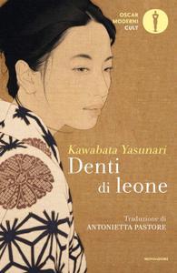 Yasunari Kawabata - Denti di leone