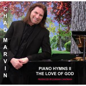 Chad Marvin - Piano Hymns II: The Love of God (2019)