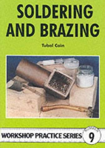 Soldering and Brazing (Workship Practice, No 9)