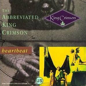 King Crimson - The Abbreviated King Crimson (1991)- (Links Updated)