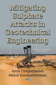 Mitigating Sulphate Attacks in Geotechnical Engineering
