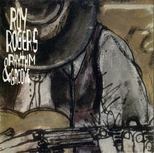 Roy Rogers - Rhythm & Groove (1996)
