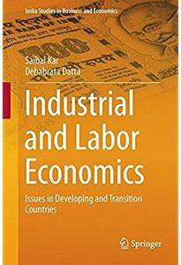 Industrial and Labor Economics: Issues in Developing and Transition Countries [Repost]