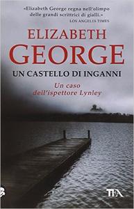 Un castello di inganni - Elizabeth George