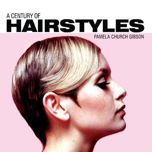 A Century of Hairstyles (Repost)