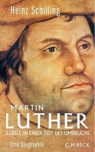 Martin Luther: Rebell in einer Zeit des Umbruchs (Repost)