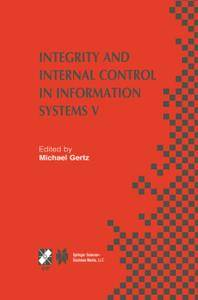 Integrity and Internal Control in Information Systems V
