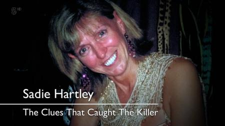 Ch5. - The Clues That Caught the Killer: Sadie Hartley (2019)