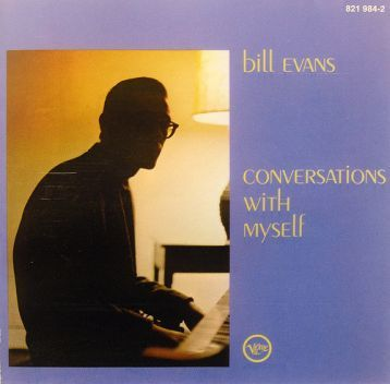 Bill Evans - Conversations With Myself (1963) (1997)