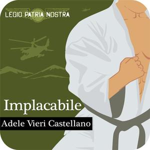 «Implacabile» by Adele Vieri Castellano