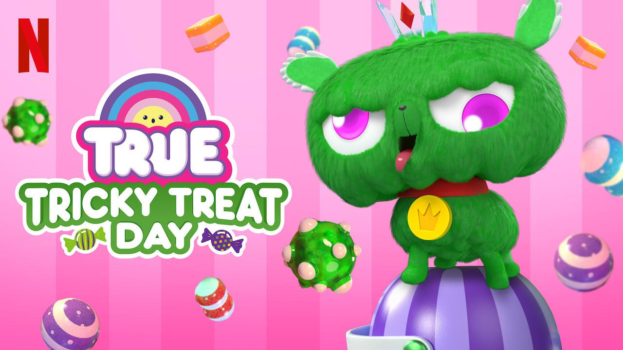 True: Tricky Treat Day (2019)