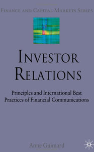 Investor Relations: Principles and International Best Practices of Financial Communications (repost)