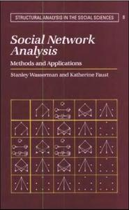 Social Network Analysis: Methods and Applications (Repost)