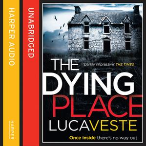 «The Dying Place» by Luca Veste