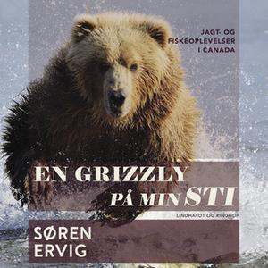 «En grizzly på min sti» by Søren Ervig