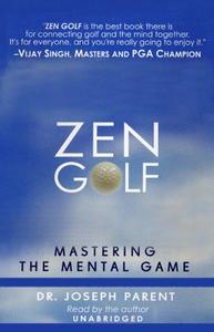 Zen Golf: Mastering the Mental Game [Audiobook]
