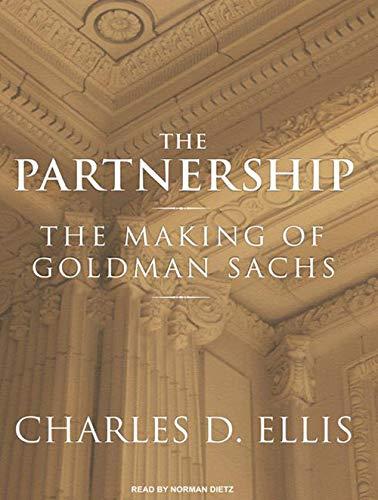 The Partnership: The Making of Goldman Sachs [Audiobook]