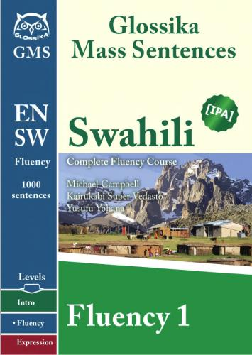 Swahili Fluency 1-3: Glossika Mass Sentences